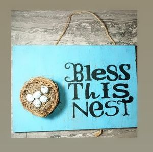 Other - Bless this nest wall art sign